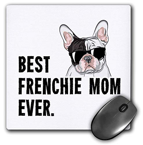 3dRose Mouse Pad Best Frenchie Mom Ever Funny French Bulldog - 8 by 8-inches (mp_322627_1)
