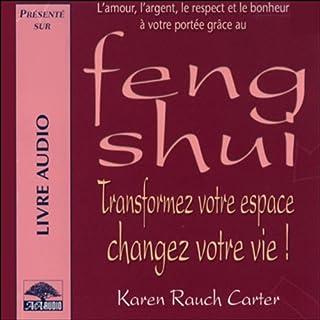 Feng Shui - Transformez votre espace, changez votre vie !                    De :                                                                                                                                 Karen Rauch Carter                               Lu par :                                                                                                                                 Caroline Boyer                      Durée : 2 h et 20 min     4 notations     Global 2,0