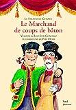 Le Théâtre de guignol - Le Marchand de coups de bâton