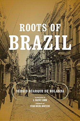 Roots of Brazil (ND Kellogg Inst Int'l Studies) (English Edition)