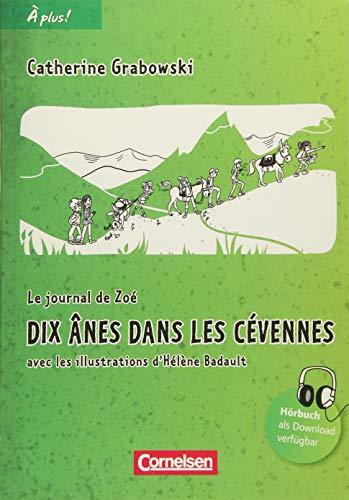 À plus ! - Nouvelle édition: Band 2 - Dix ânes dans les Cévennes: Lektüre