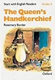 Start with English Readers: Grade 3: The Queen's Handkerchief
