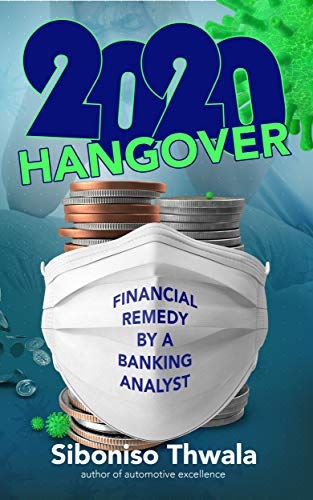 2020 Hangover: Financial Remedy by a Banking Analyst (English Edition)