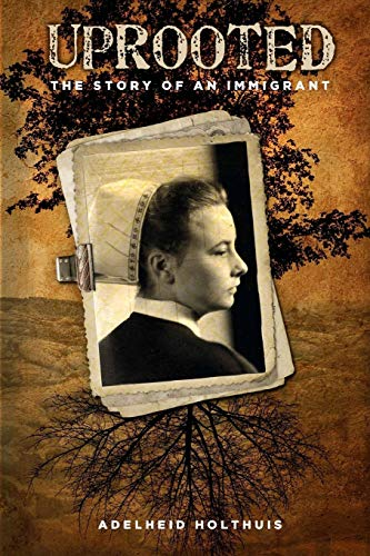 Uprooted: The Story of an Immigrant
