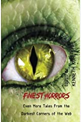 Finest Horrors: Even More Tales From the Darkest Corners of the Web Paperback