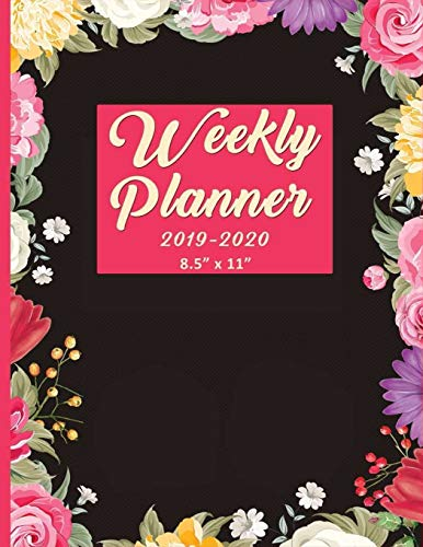 Weekly Planner 2019-2020 8.5x11: Dated Calendar With Floral, Flower and Pink Cover  Notes, To-Do-List, Goals & Wish List: Academic Calendar and ... Kids, Mom, Mum, Mummy, Student, Doctors