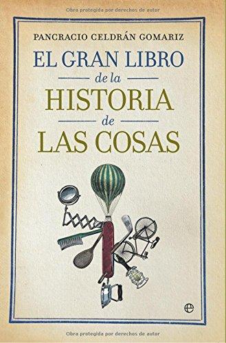 Gran libro de la historia de las cosas, el