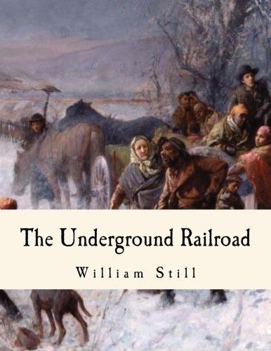 The Underground Railroad: A Record
