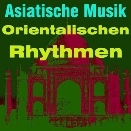 Asiatische musik (Orientalischen rhythmen)