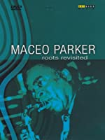 Maceo Parker - Roots Revisited [Italian Edition]