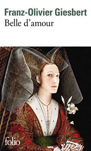 Belle d'amour (Folio t. 6660)