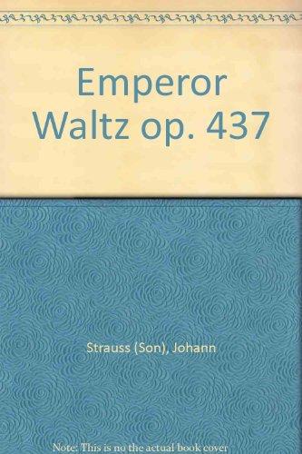Kaiser-Walzer: op. 437. 3 Blockflöten (SAT) und Klavier