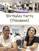 Birthday Party in Fluvanna