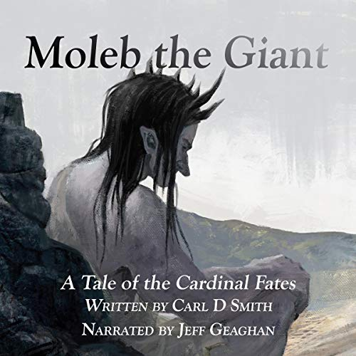 Moleb the Giant Audiobook By Carl D. Smith cover art