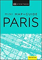 DK Eyewitness Paris Mini Map and Guide (Pocket Travel Guide)
