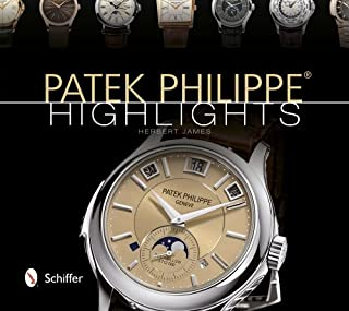 James, H: Patek Philippe Highlights