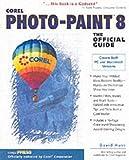 Corel PHOTO-PAINT 8: The Official Guide