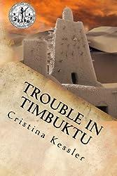 Trouble in Timbuktu