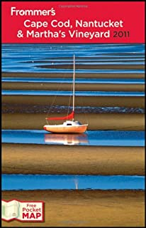 Frommer's Cape Cod, Nantucket and Martha's Vineyard 2011 (Frommer's Complete Guides)