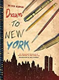 Image of Drawn to New York: An Illustrated Chronicle of Three Decades in New York City