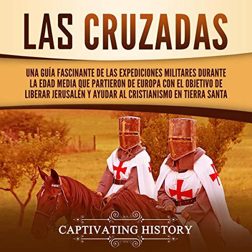 Las Cruzadas [The Crusades]  By  cover art