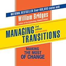 Managing Transitions: Making the Most of the Change