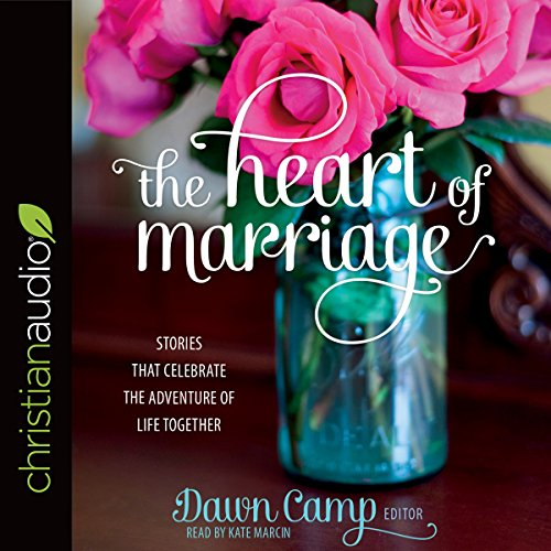 The Heart of Marriage audiobook cover art