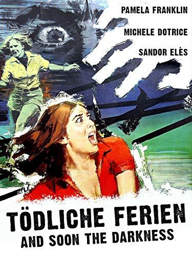 Tödliche Ferien - And soon the darkness