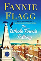 The Whole Town's Talking: A Novel (Elmwood Springs)
