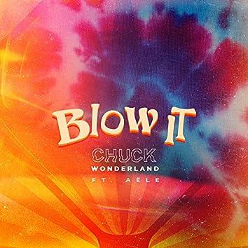 Blow It (feat. Aële)
