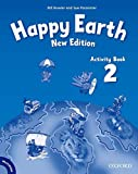 Bowler, B: Happy Earth: 2 New Edition: Activity Book and Mul (Happy Second Edition) - Bill Bowler