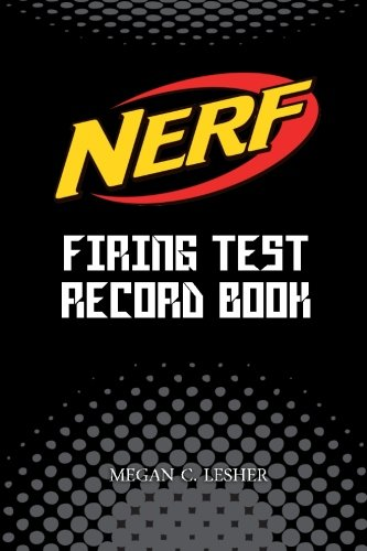 NERF FIRING TEST RECORD BOOK (Black) Version 1: Nerf Guns Attachments