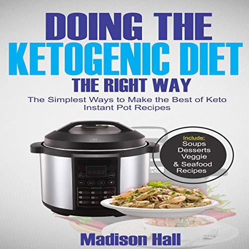 Doing the Ketogenic Diet the Right Way audiobook cover art
