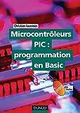 Microcontrôleurs PIC : programmation en Basic - Livre+CD-Rom