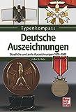 Deutsche Auszeichnungen: Staatliche und zivile Auszeichnungen 1919-1945 (Typenkompass)