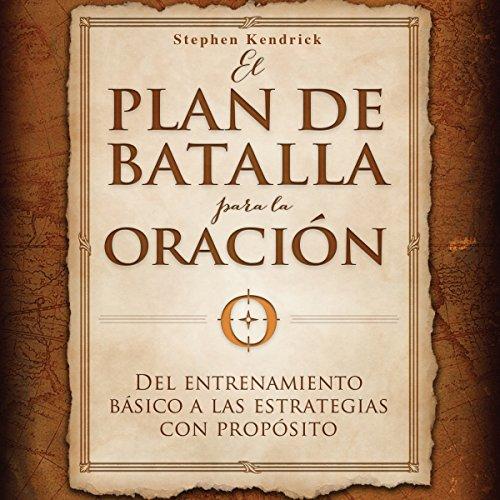 El plan de batalla para la oración [The Battle Plan for Prayer] audiobook cover art