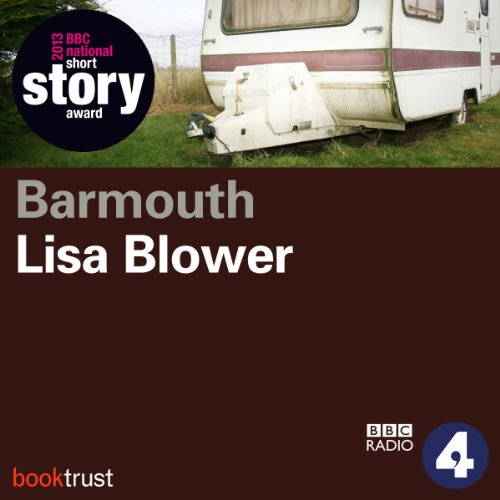 Barmouth (BBC National Short Story Award 2013) audiobook cover art