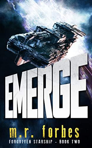 Emerge (Forgotten Starship Book 2)