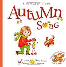 Autumn Song: A Day In The Life Of A Kid