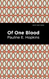 Of One Blood (Mint Editions) (English Edition)...