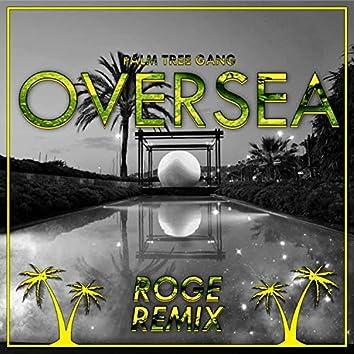 Oversea (ROGE Remix)