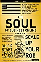 The Soul of Business Online [9 in 1]: All the Knowledge and Investment Strategies to Unlock Your First 6-Figure Dividend