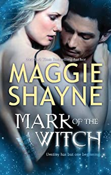 Mark of the Witch (The Portal Book 2) by [Maggie Shayne]