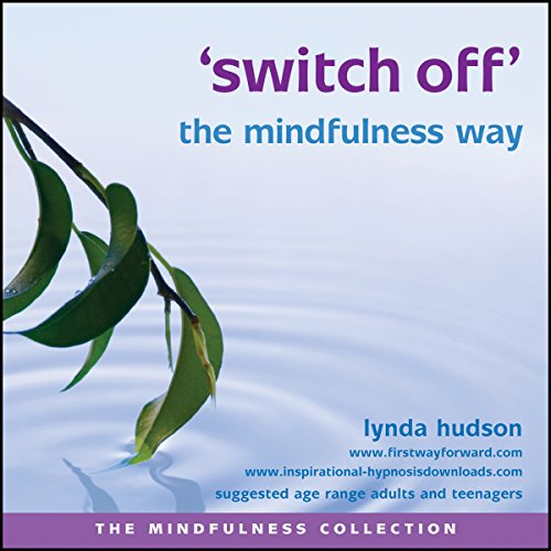 Switch off the mindfulness way cover art