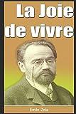 La Joie de vivre - Independently published - 19/09/2017