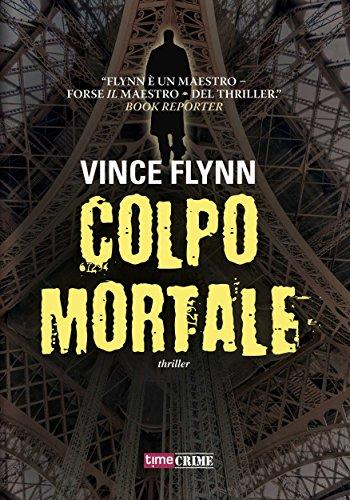 Colpo mortale (Timecrime Narrativa) (Italian Edition)