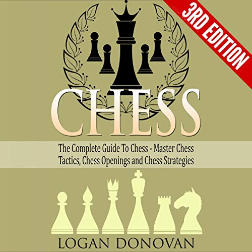 Chess: The Complete Guide to Chess  By  cover art