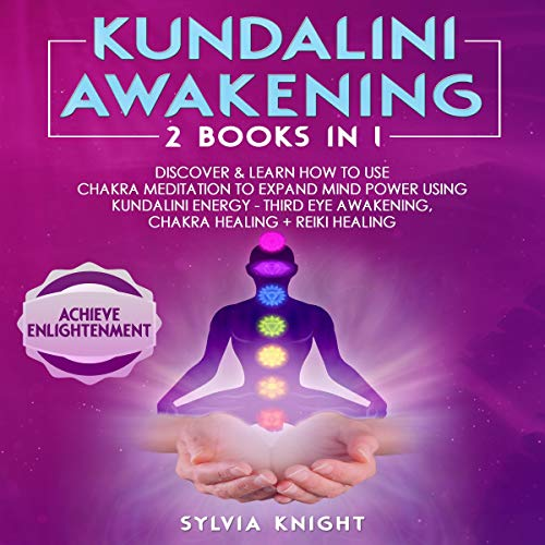 Kundalini Awakening: 2 Books in 1 audiobook cover art