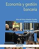 Economía y gestión bancaria (Economía y Empresa)