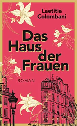 Das Haus der Frauen: Roman (German Edition)
